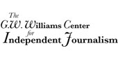G.W. Williams Center for Independent Journalism